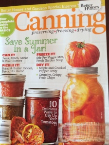 Canning, Preserving, Freezing, and Drying from Better Homes and Gardens...On Display until August 18th so get your copy soon!